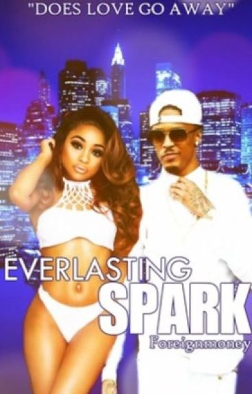 Everlasting Spark