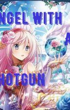 Angel With A Shotgun by AngelShotgun123