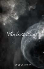 The Last Soul  (EXO boyxboy) by recarecachan