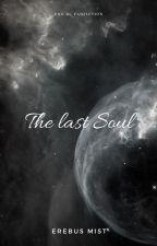 The Last Soul  (EXO boyxboy) by recarecachan