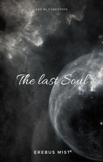 The Last Soul  (EXO boyxboy)