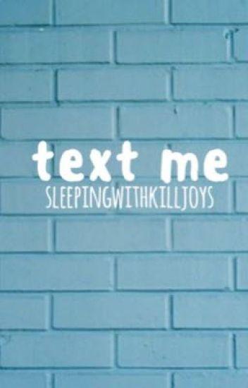 text me {ryden}
