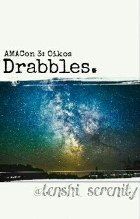 AMACon 3 Oikos: Drabbles by tenshi_serenity