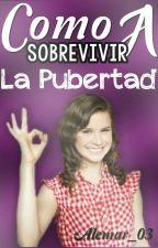 Cómo Sobrevivir A La Pubertad by Alemar_03