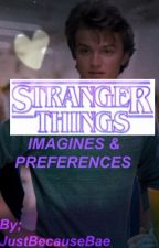 Stranger Things (Imagines & Preferences) DISCONTINUED by datekjellberg