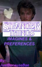 Stranger Things (Imagines & Preferences) [ON HOLD] by datekjellberg