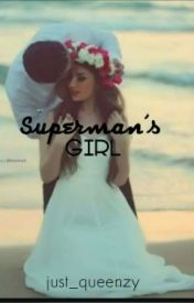 Superman's Girl  by just_queenzy