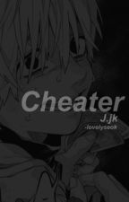 Cheater || J.jk by blehies