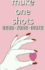 muke one shots by newageclemmings