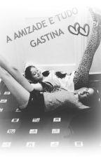 GASTINA ODIO+AMOR A MISTURA PERFEITA by CassiaLeal9