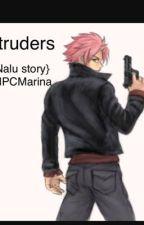 The Intruder {Nalu} by Npcmarina