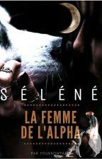 La Femme De L'Alpha by YouKnowThats