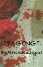 """ PAGONG  "" (Horror Story) by AlrichMauiNapiri"