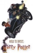 how to basic: harry potter | rant  by acapnia
