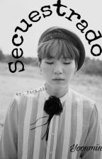 Secuestrado (YoonMin)  by Park_126