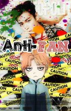 Anti-Fan by GiselleYCG
