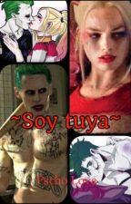 ~ SOY TUYA ~  by MariaGomez340
