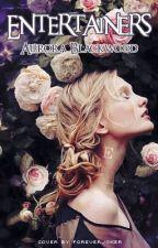 Entertainers by AuroraBlackwood