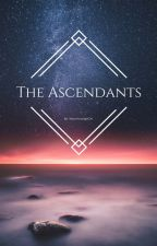 The Ascendants by AboveAverageGirl