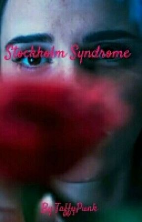 Stockholm Syndrome  by TaffyPunk