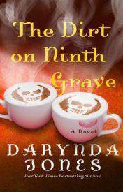 The Dirt on Ninth Grave (Charley Davidson, #9) by Darynda Jones by mastafaamar851