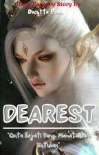 DEAREST (PROSES REVISI) by Dacytta-Peach