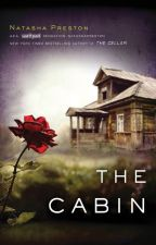 The Cabin (Published Preview) by natashapreston