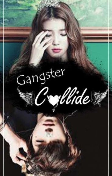 GANGSTERS COLLIDE