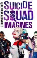 Suicide Squad Imagines (#Wattys2016) by queenofbeaconhills