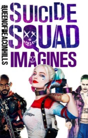 Suicide Squad Imagines (#Wattys2016)
