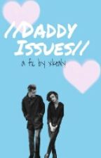 //Daddy Issues// ×mrog× by xkealy