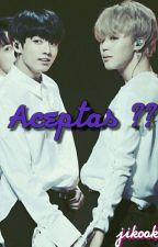 Aceptas?? (Jikook)  by Monik9115