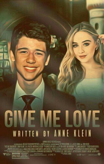 Give Me Love ➸ Joshaya