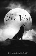 The War by kourtneybooks18