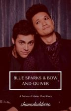 Blue Sparks and Bow and Quiver. (A Series of Malec Oneshots) by sparksandarrows