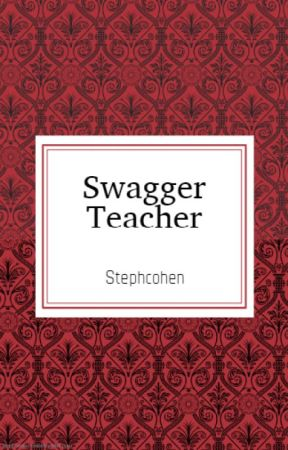 Swagger Teacher by stephcohen