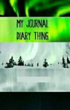 My Journal Diary Thingy by small_transboy_rjl