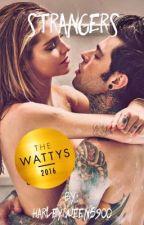Strangers(Wattys Winner 2016) by harleyqueen5900