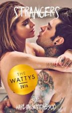 Strangers(Wattys 2016 Winner) by harleyqueen5900