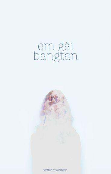 ¤ E M G Á I B A N G T A N ♫ BTS Fictional Girls ☘