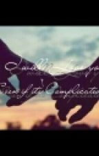 Complicated Love [COMPLETED STORTY] by dhana_jane23