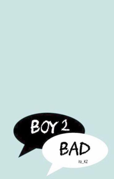 Bad boy 2