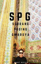 SPG Sobrang Poging Gwardya (Bampayer) by KhatNieva