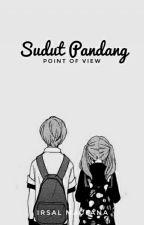 Sudut Pandang by IrsalMaulana