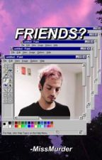 Friends? *Josh Dun* by -MissMurder