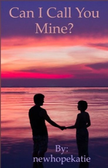 Can I Call You Mine (A Blake Richardson FanFic)//completed