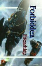 Forbidden Friendship by Wattyuserin