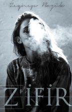 ZİFİR by ZeynepBozik