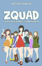 ZQUAD by Anonymouszly