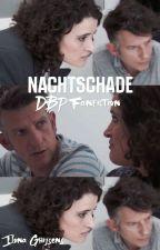 DBP Fanfiction: Nachtschade by IlonaGhijsens